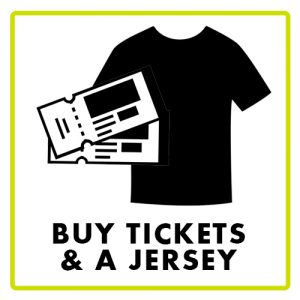 Buy Tickets and a jersey